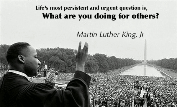 Life's most persistent question - What are you doing for others?